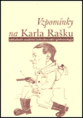 Vzpomínky na Karla Rašku