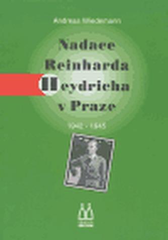 Nadace Reinharda Heydricha v Praze