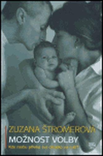 Možnost volby - Zuzana Štromerová