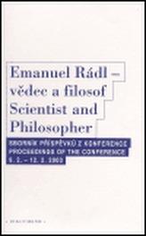 Emanuel Rádl - vědec a filosof / Scintist and Philosopher