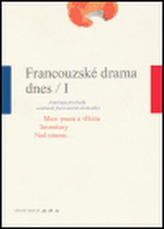 Francouzské drama dnes / I