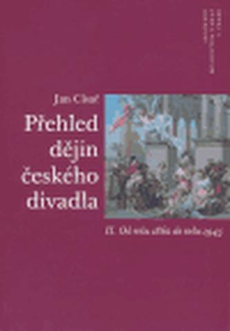 Přehled dějin českého divadla II.