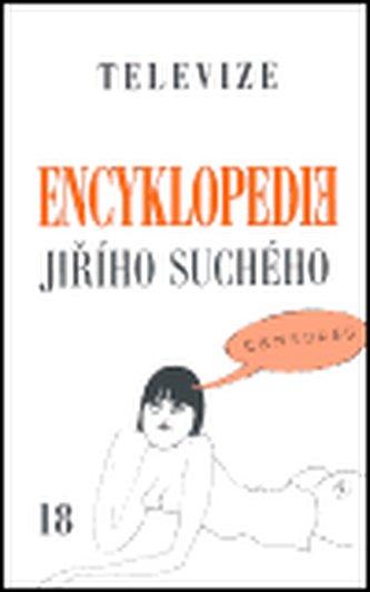 Encyklopedie Jiřího Suchého, svazek 18 - Televize - Jiří Suchý