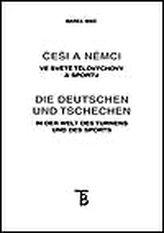 Češi a Němci ve světě tělovýchovy a sportu