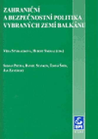 Zahraniční a bezpečnostní politika vybraných zemí Balkánu