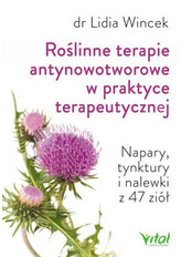 Roślinne terapie antynowotworowe w praktyce terapeutycznej