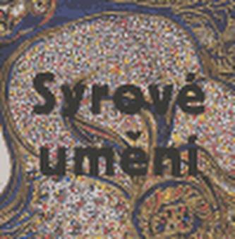 Syrové umění