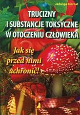 Trucizny i substancje toksyczne w otoczeniu człowieka