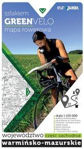 Green Velo mapa rowerowa. Województwo warmińsko-mazurskie, część zachodnia