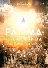 Fatima. Cała prawda