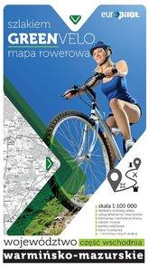 Green Velo mapa rowerowa. Województwo warmińsko-mazurskie, część wschodnia