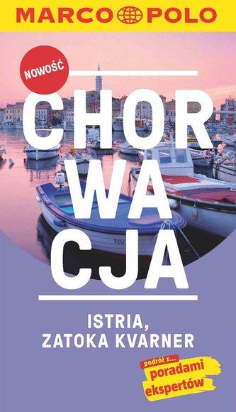 Chorwacja, Istria, Zatoka Kvarner. Przewodnik z mapą