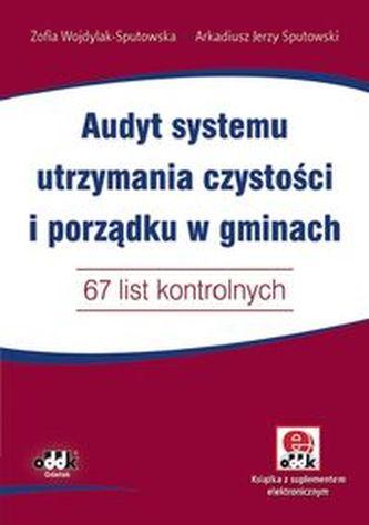 Audyt systemu utrzymania czystości i porządku w gminach 67 list kontrolnych z suplementem elektronic