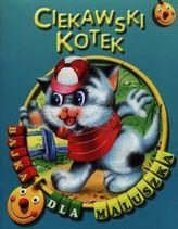 Ciekawski kotek Bajka dla maluszka