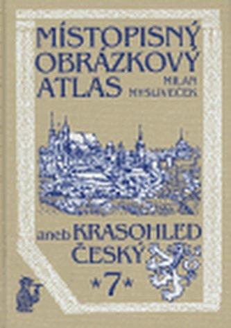 Místopisný obrázkový atlas aneb Krasohled český 7.