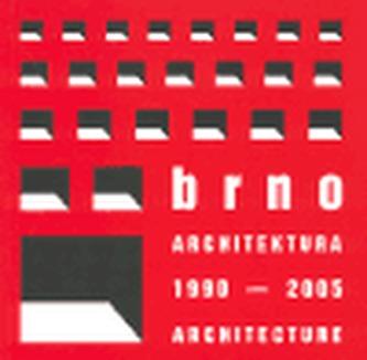 Brno - Architektura 1990-2005