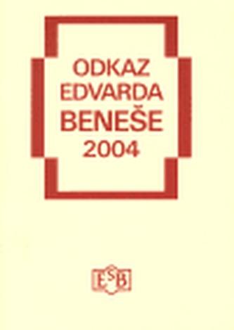 Odkaz Edvarda Beneše 2004