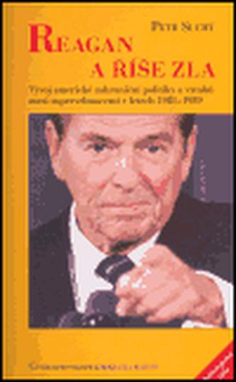 Reagan a říše zla