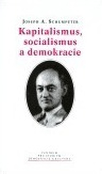 Kapitalismus, socialismus a demokracie