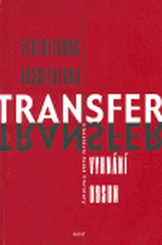 Transfer / Vyhnání / Odsun v kontextu české literatury