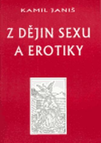 Z dějin sexu a erotiky