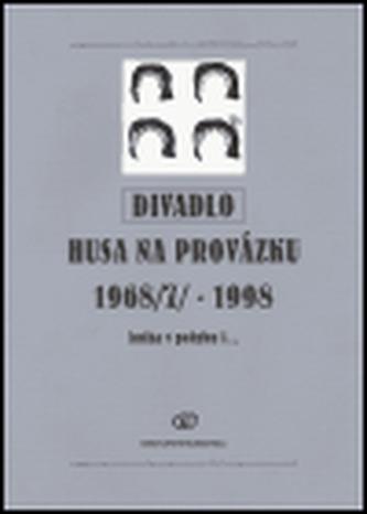 Divadlo Husa na provázku 1968(7) - 1998