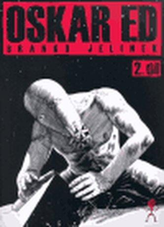 Oskar Ed 2. díl