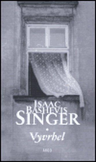 Vyvrhel - Isaac Bashevis Singer