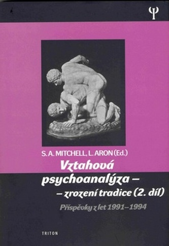 Vztahová psychoanalýza - zjevení a tradice (2.díl)