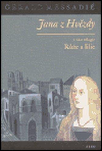 Jana z Hvězdy I. - Růže a lilie