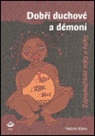 Dobří duchové a démoni
