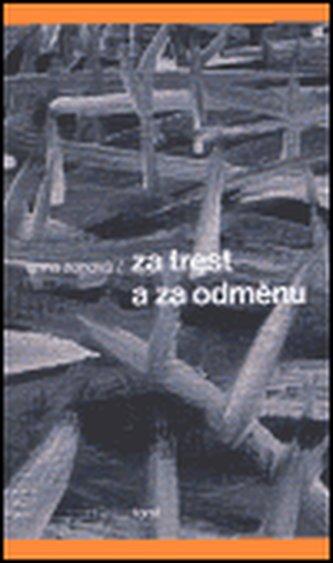 Za trest a za odměnu - Anna Zonová