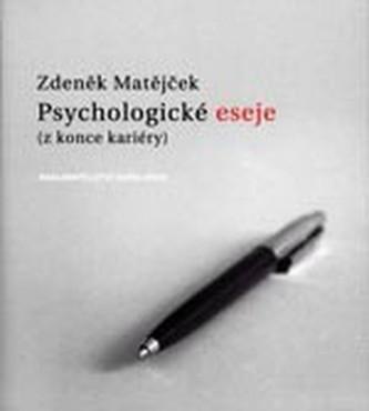 Psychologické eseje (z konce kariéry)