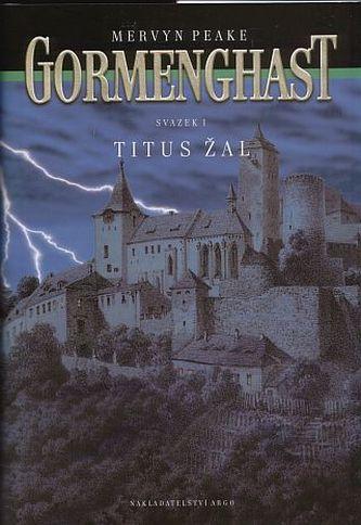 Gormenghast I. - Titus Žal