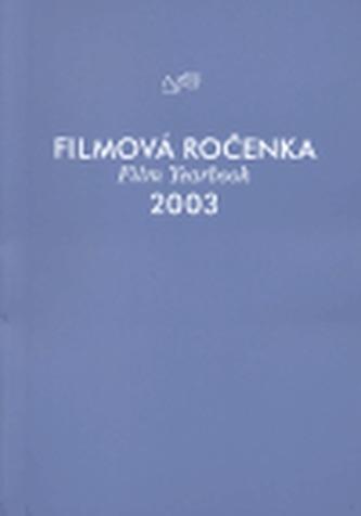 Filmová ročenka 2003