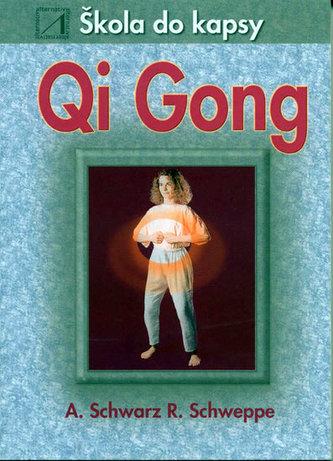 Qi Gong - škola do kapsy