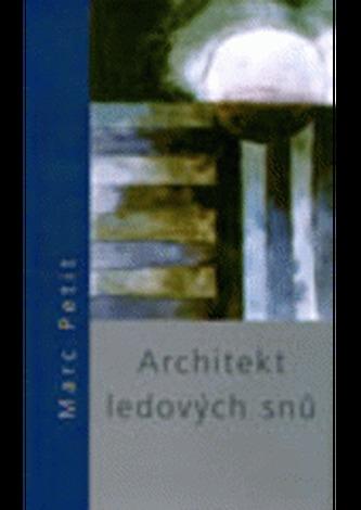 Architekt ledových snů