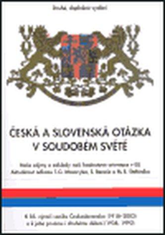 Česká a slovenská otázka v soudobém světě