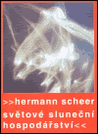 Světové sluneční hospodářství - Scheer Hermann