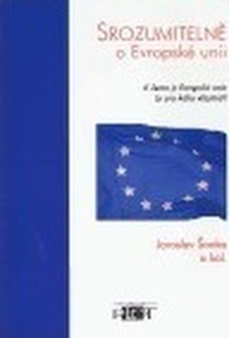 Srozumitelně o Evropské unii
