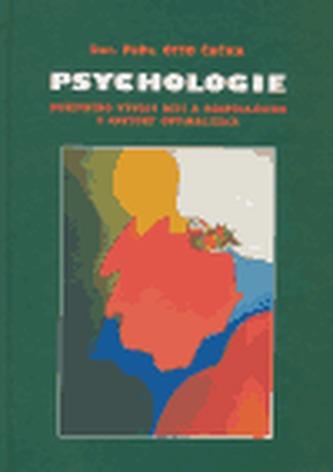 Psychologie duševního vývoje dětí a dospívajících s faktory optimalizace