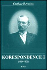 Korespondence I (1884-1908), II (1909-1929)