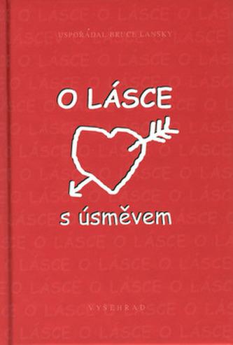 O lásce s úsměvem - Bruce Lansky