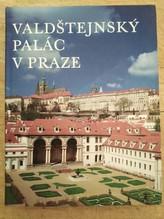 Valdštejnský palác v Praze