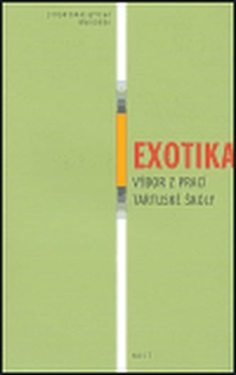 Exotika — Výbor z prací tartuské školy