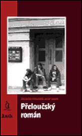Přeloučský román