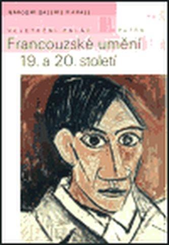 Francouzské umění 19. a 20. století