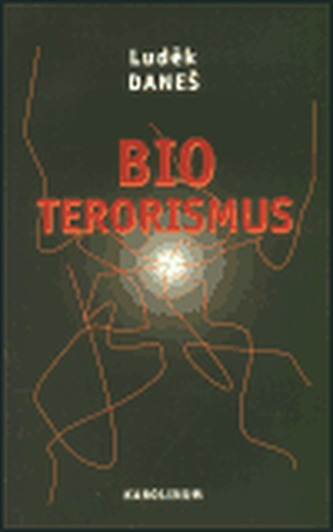 Bioterorismus