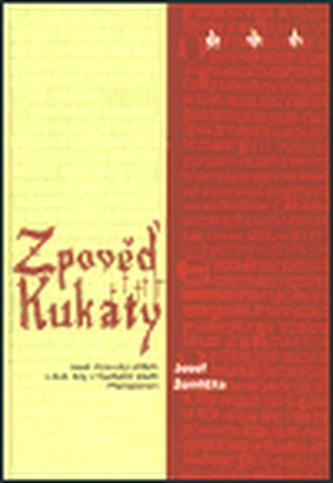 Zpověď Kukaty