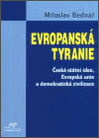 Evropanská tyranie